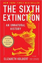 The Sixth Extinction by Elizabeth Kolbert - Best Science Books about Nature and the Environment